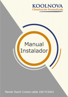 Manual de instalador Mando Touch Cronos cable 100-TCS001 Koolnova